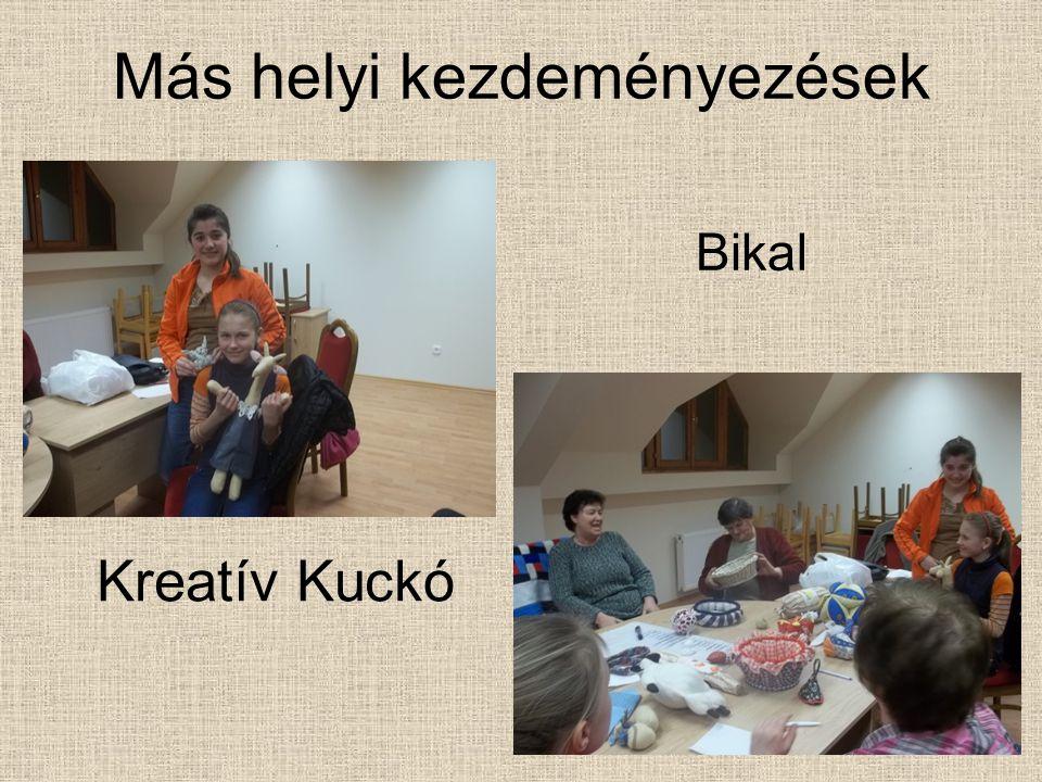 Más helyi kezdeményezések Kreatív Kuckó Bikal