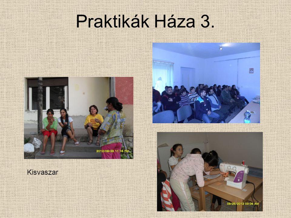 Praktikák Háza 3. Kisvaszar