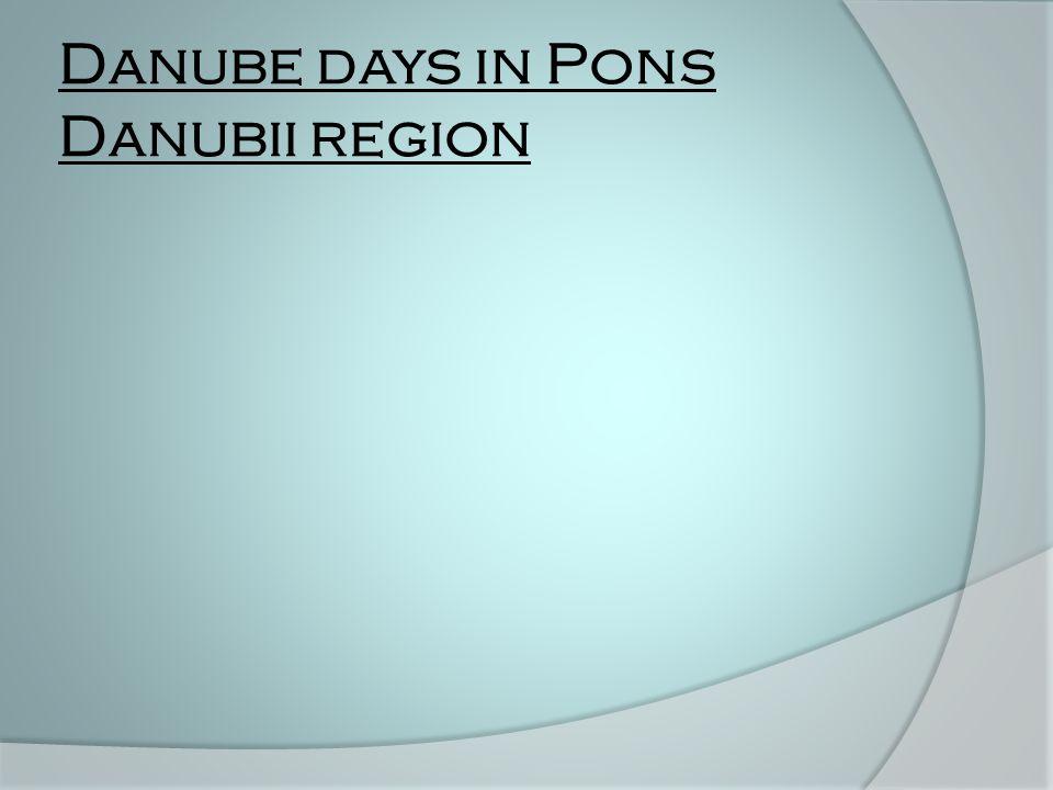 Danube days in Pons Danubii region