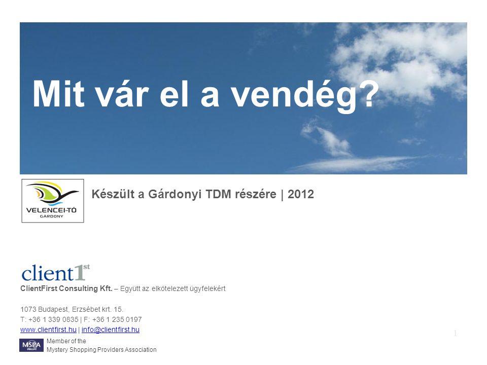 ClientFirst Consulting Kft. – Együtt az elkötelezett ügyfelekért 1073 Budapest, Erzsébet krt.