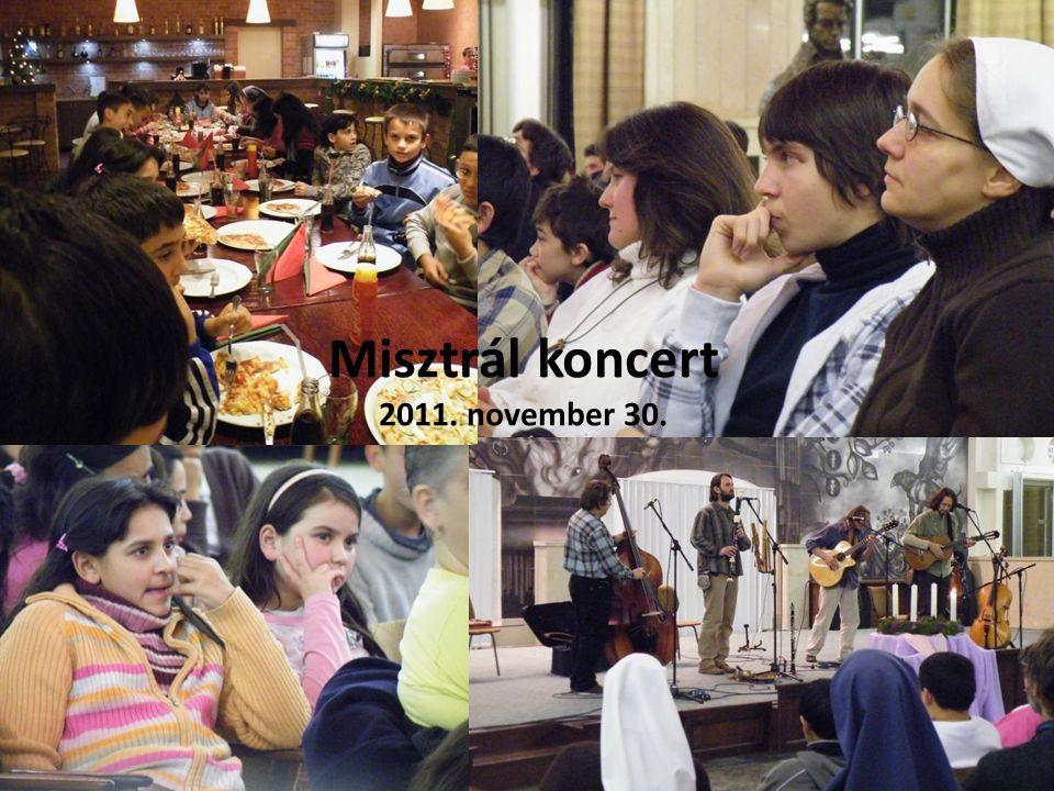 Misztrál koncert 2011. november 30.