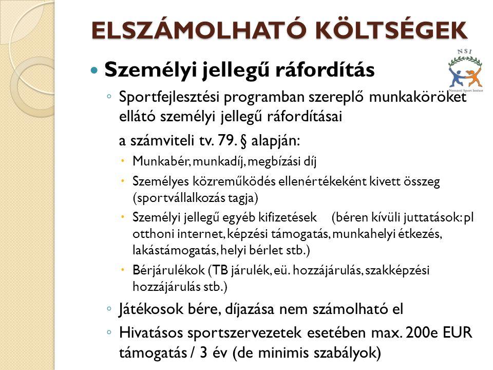 ELSZÁMOLHATÓ KÖLTSÉGEK ELSZÁMOLHATÓ KÖLTSÉGEK Képzéssel összefüggő költségek a 800/2008 EK bizottsági rendelet szerint:  1.