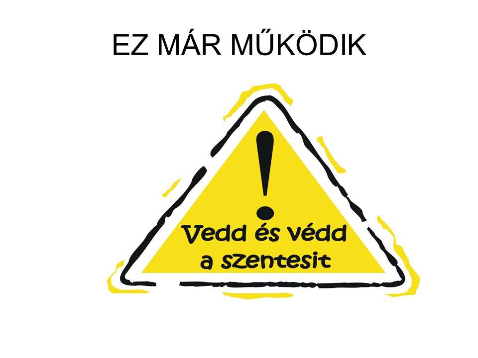 EZ MÁR MŰKÖDIK