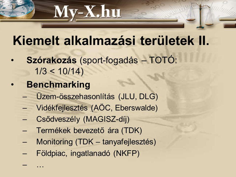 INNOCSEKK 156/2006 Kiemelt alkalmazási területek II. •Szórakozás (sport-fogadás – TOTÓ: 1/3 < 10/14) •Benchmarking –Üzem-összehasonlítás (JLU, DLG) –V