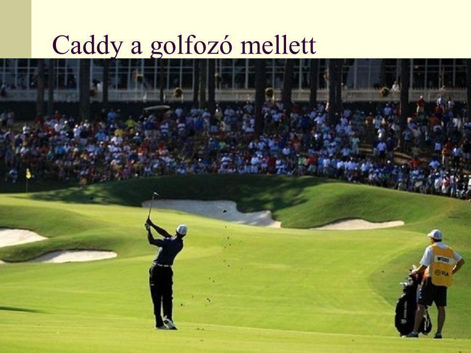 utánpótláskonf.2012 Caddy a golfozó mellett