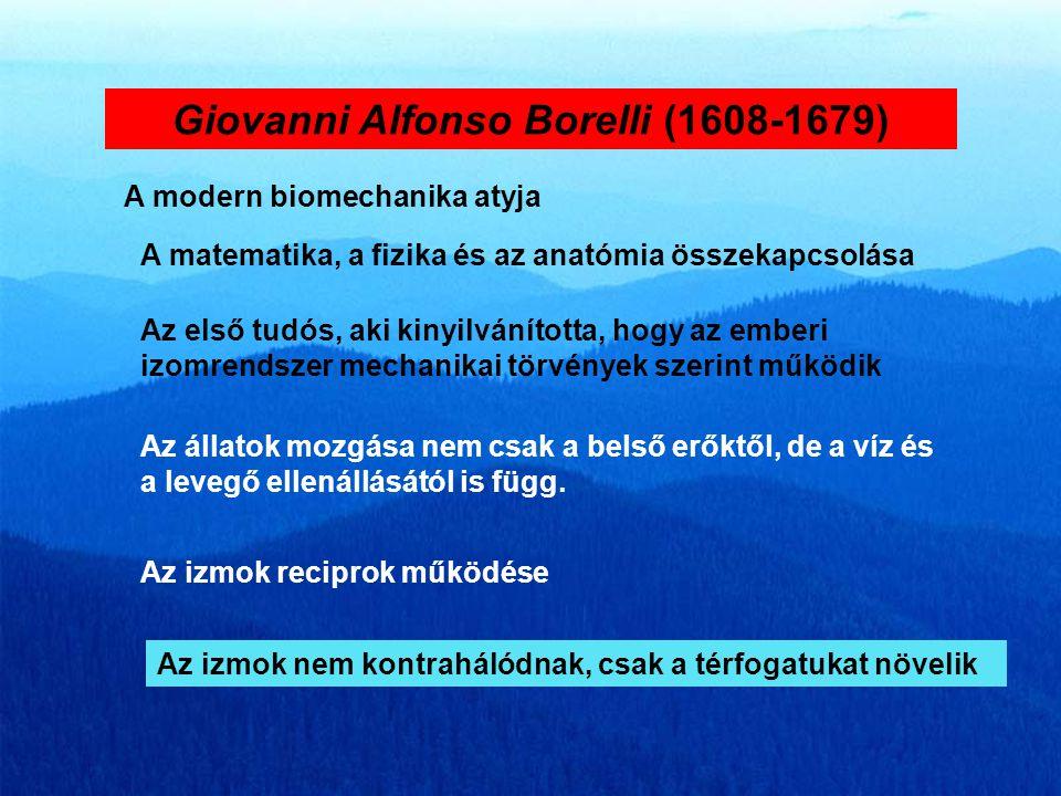 Galileo Galilei (1564-1642) Mozgások mechanikai elemzése Isaac Newton (1642-1727) Nehézségi gyorsulás A mozgás három törvénye