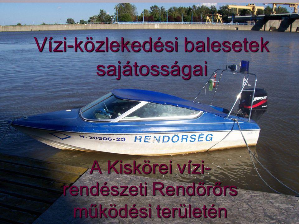 Vízirendészeti Rendőrőrs Kisköre Az őrs illetékességi területe a Tisza folyó 518 fkm (tiszalöki erőmű) és 401,65 fkm (Pusztataksony) közötti szakasza, valamint a Tisza-tó teljes területe.
