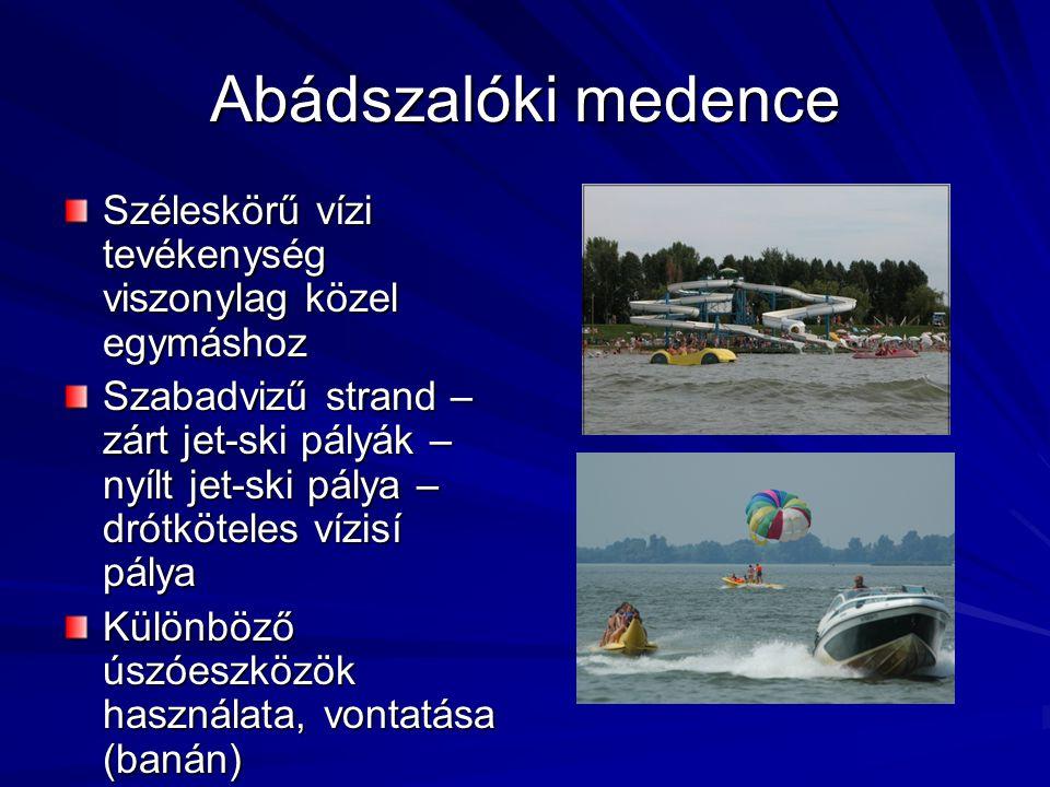 Abádszalóki medence Engedélyezett a jet- skik közlekedése Jellemző szabályszegések: -pályaelhagyás -képesítés nélküli vezetés -vezetés átengedése.