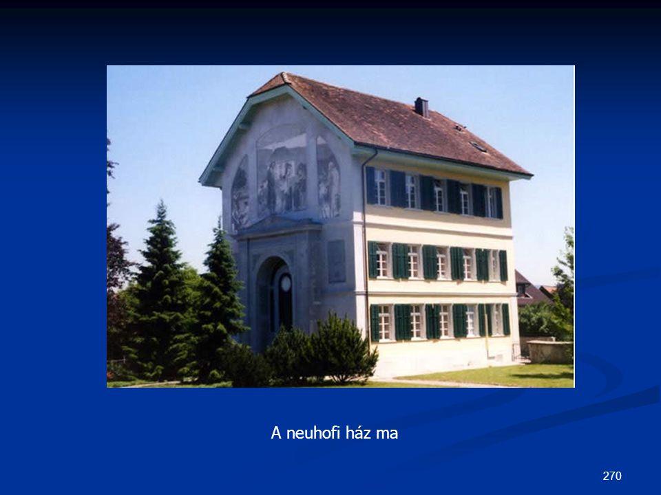 270 A neuhofi ház ma