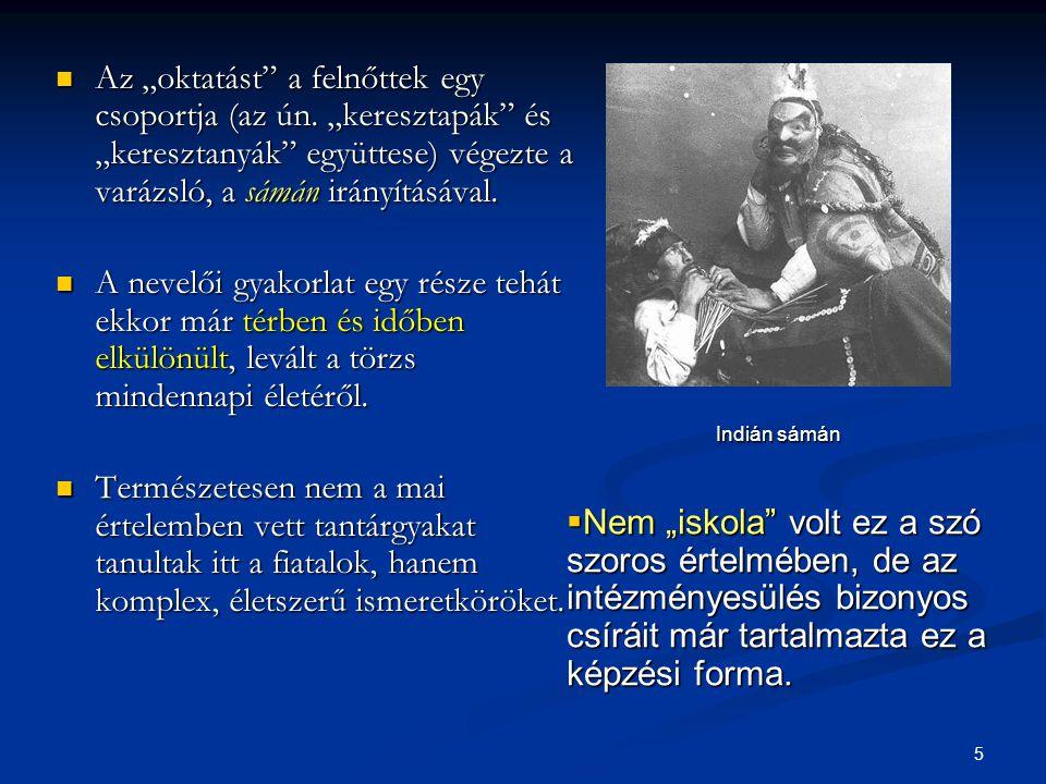 """56 Az athéni nevelés célja és a műveltség tartalmai  A kiváltságokkal rendelkezők, a vagyonosok arra törekedtek, hogy gyermekeikből """"jó poliszpolgár váljék."""