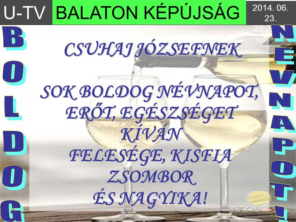 U-TVBALATON KÉPÚJSÁG 2014.06. 23. 23:30:122014. 06.