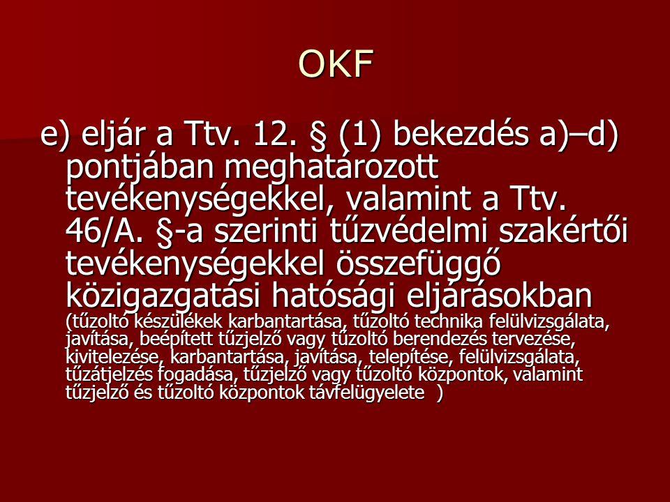 OKF e) eljár a Ttv. 12.