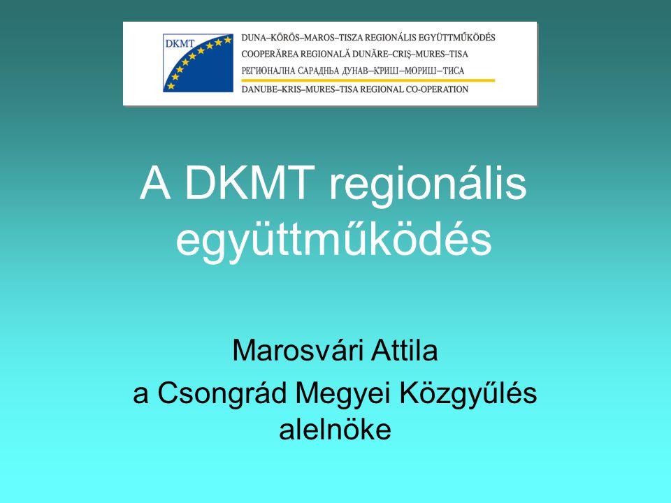 A DKMT SWOT analízise Erősségek •a térségi és helyi szereplők erőteljes igénye a határok által képzett akadályok mérséklésére •a kapcsolódó területek saját országok fejlettebb, de legalábbis közepesen fejlett térségei közé tartoznak •egymás megismerése megtörtént, a bizalmi elv már működik •a térség közös adottságai növelik a kooperáció lehetőségeit •rendelkezésre állnak EU-források