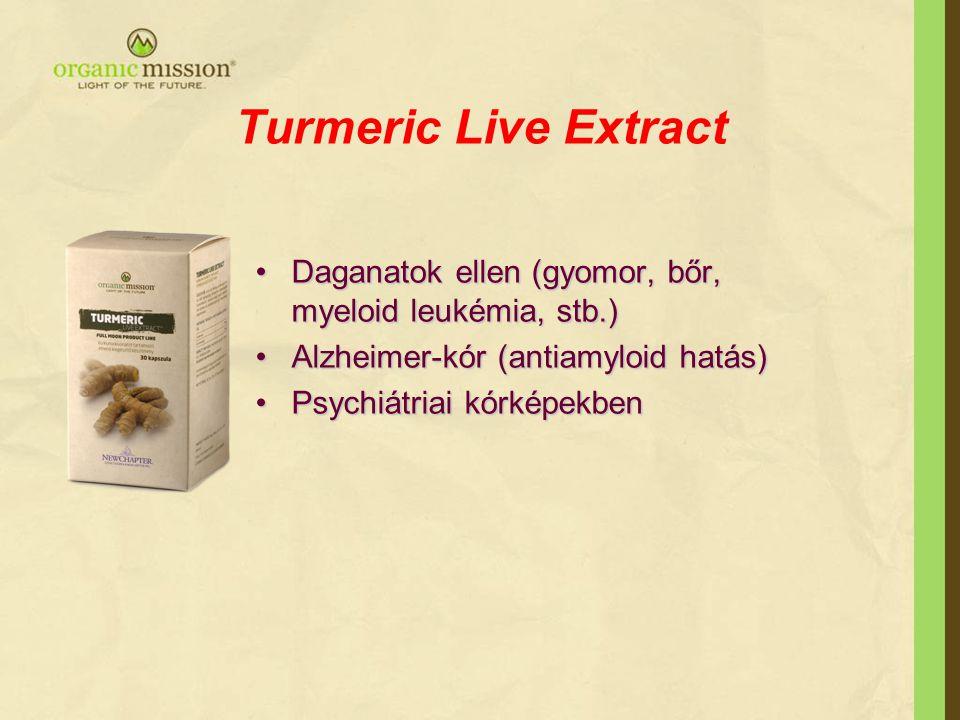 Turmeric Live Extract •Daganatok ellen (gyomor, bőr, myeloid leukémia, stb.) •Alzheimer-kór (antiamyloid hatás) •Psychiátriai kórképekben