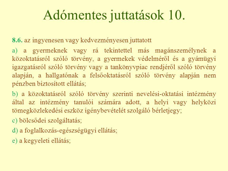 Adómentes juttatások 10.8.6.