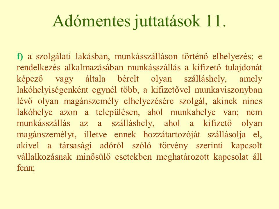 Adómentes juttatások 11.