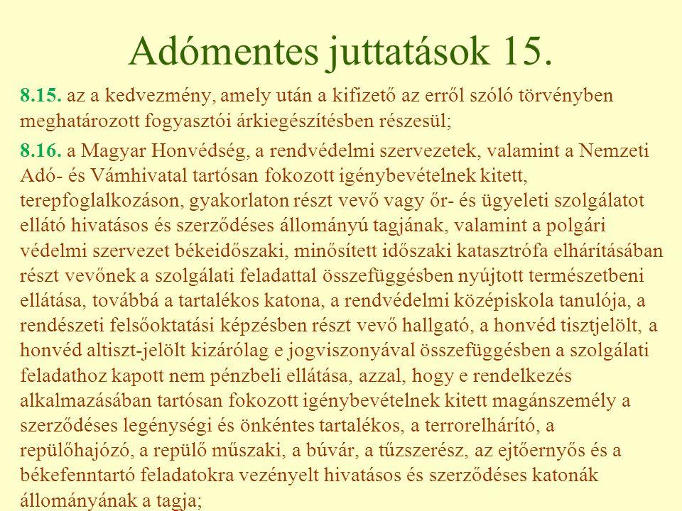 Adómentes juttatások 15.8.15.