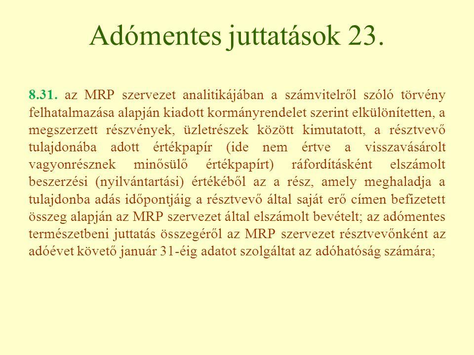 Adómentes juttatások 23.8.31.