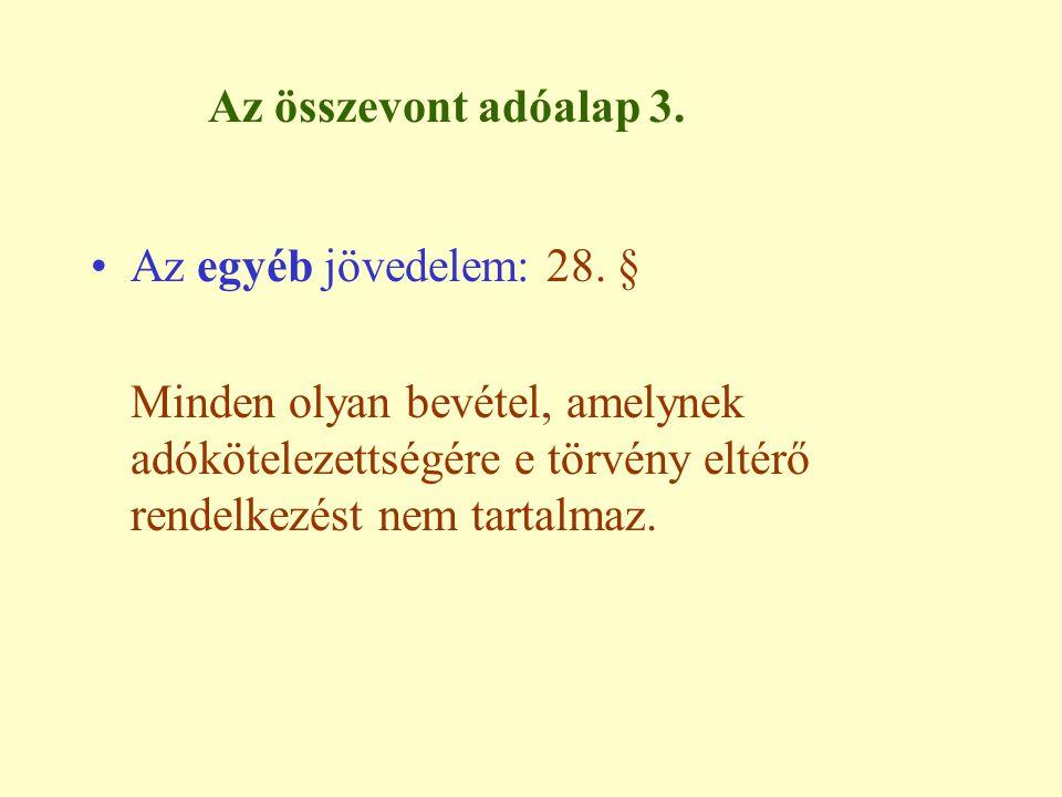 Az összevont adóalap 6.Családi kedvezmény: 29/A.
