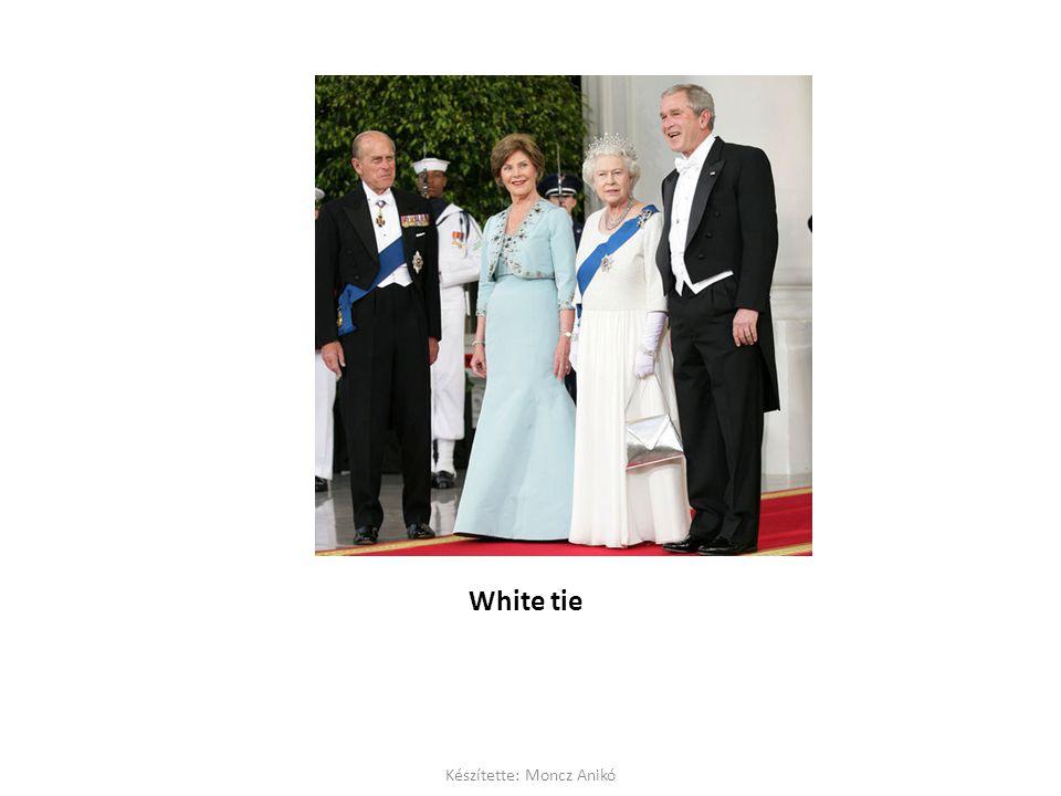 White tie Készítette: Moncz Anikó