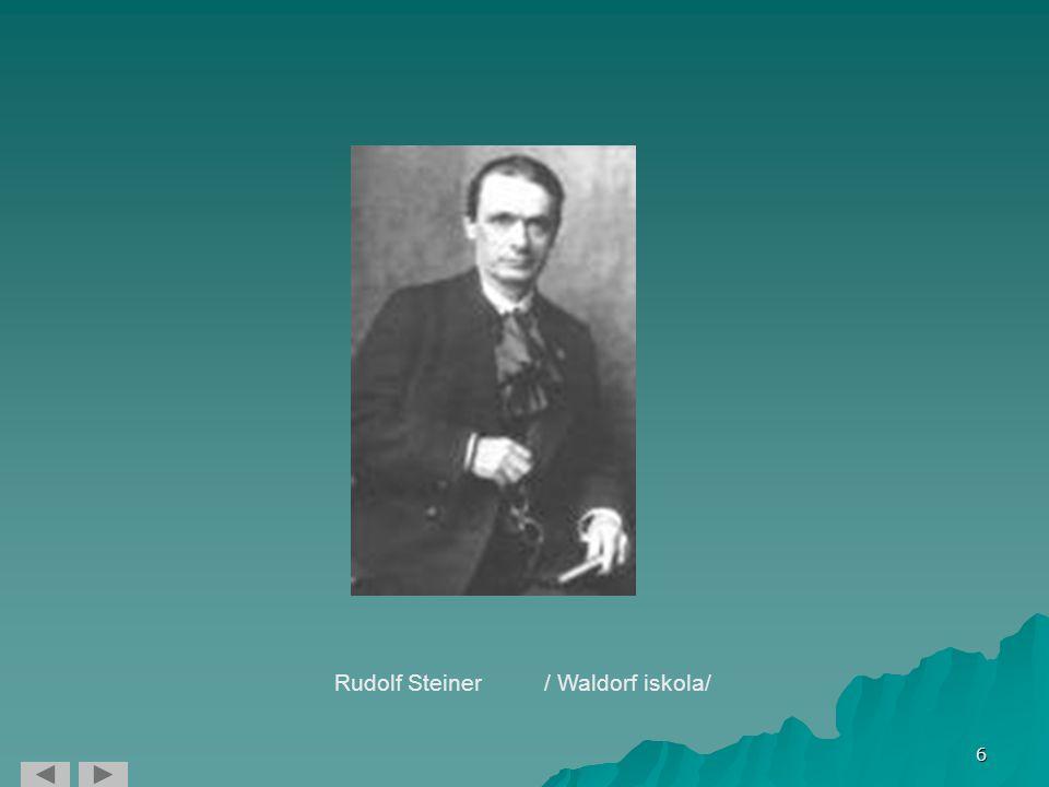 6 Rudolf Steiner/ Waldorf iskola/