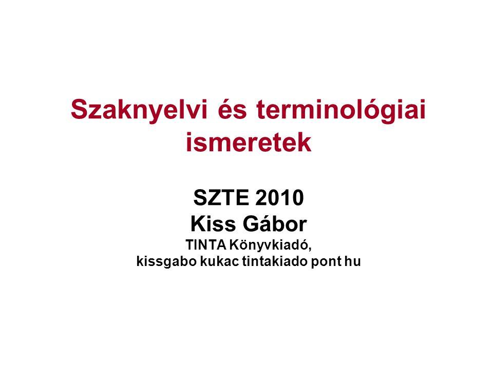 33/ 42 A kétnyelvű szakszótárírás lépései 1.szakszavak gyűjtése párhuzamos korpuszokból 2.