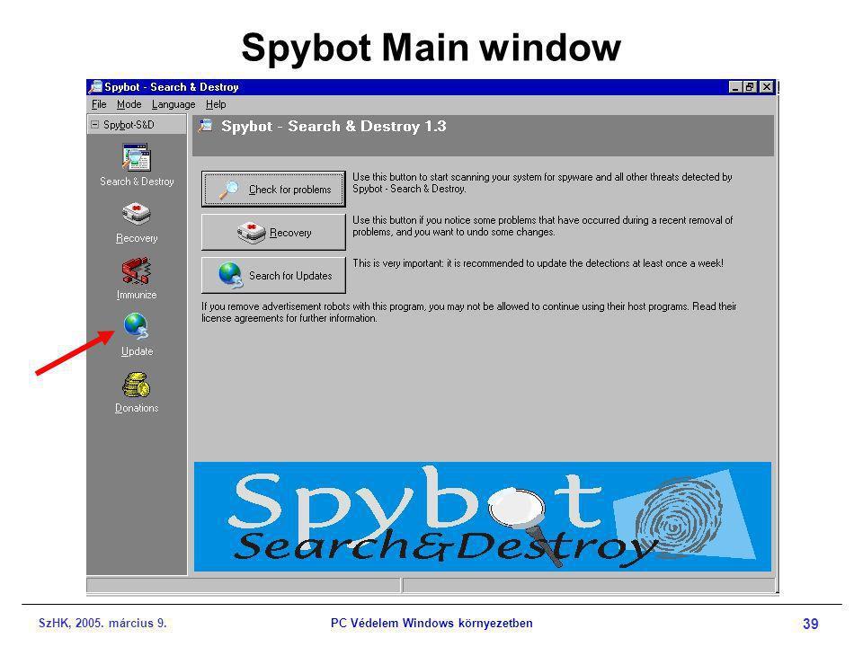 SzHK, 2005. március 9.PC Védelem Windows környezetben 39 Spybot Main window