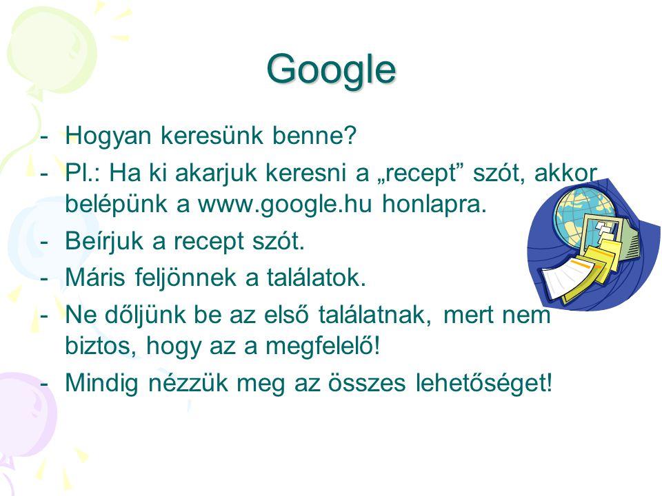 Google -H-Hogyan keresünk benne.