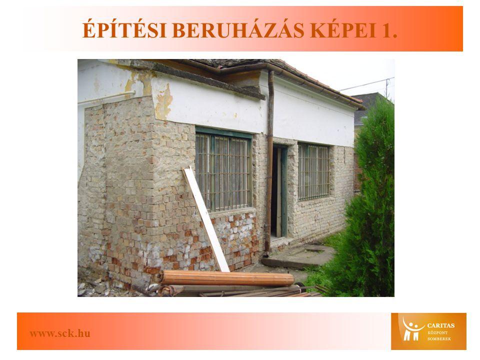 www.sck.hu ÉPÍTÉSI BERUHÁZÁS KÉPEI 1.