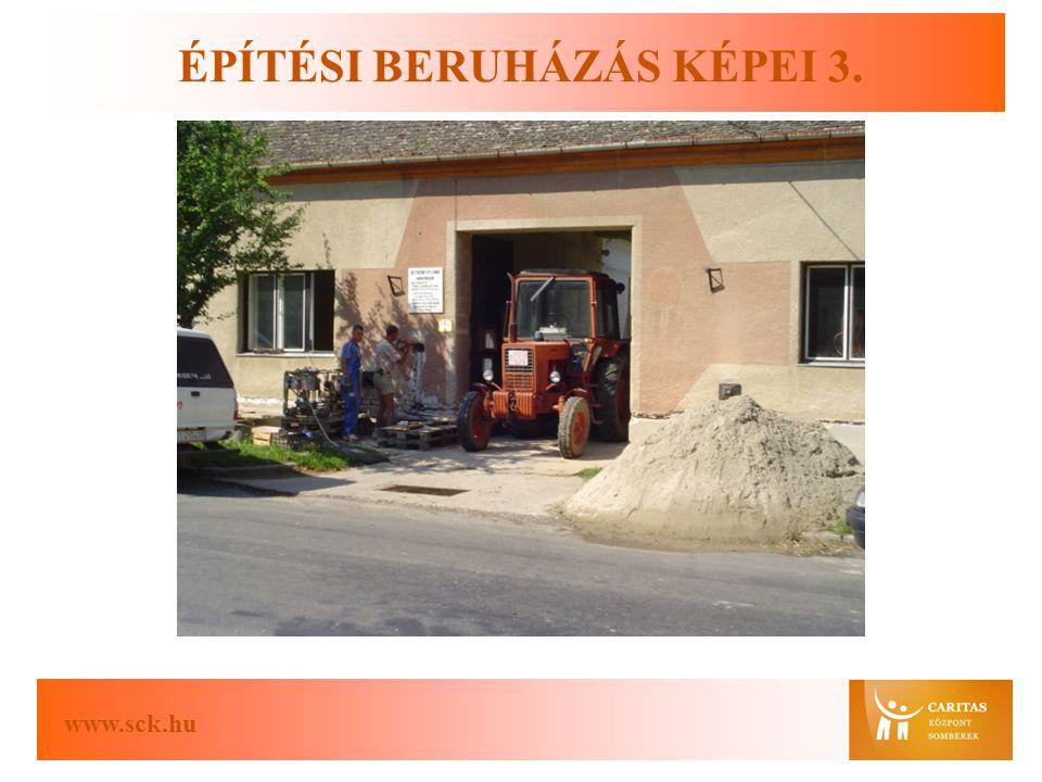 www.sck.hu ÉPÍTÉSI BERUHÁZÁS KÉPEI 3.