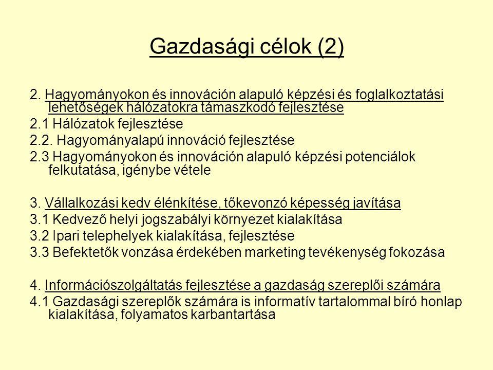Gazdasági célok (2) 2.