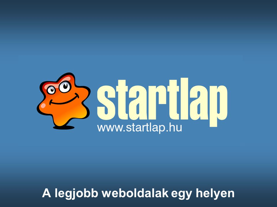 Küldetése és szerkezete Mi a Startlap.