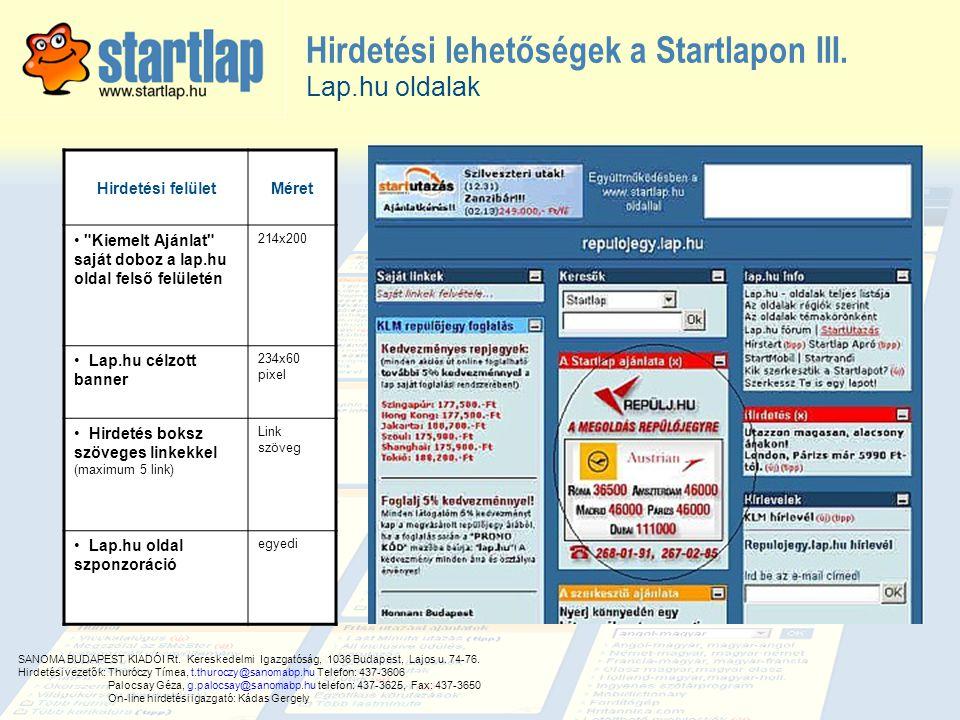 Hirdetési lehetőségek a Startlapon III. Hirdetési felületMéret •