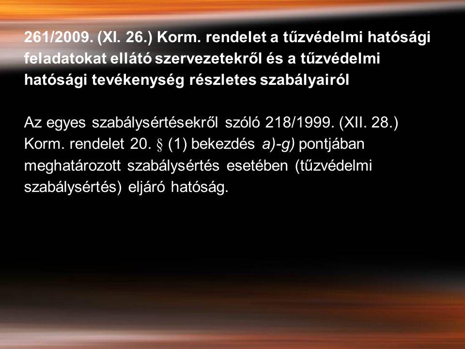 261/2009.(XI. 26.) Korm.