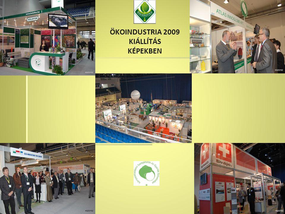 ÖKOINDUSTRIA 2009 KIÁLLÍTÁS KÉPEKBEN