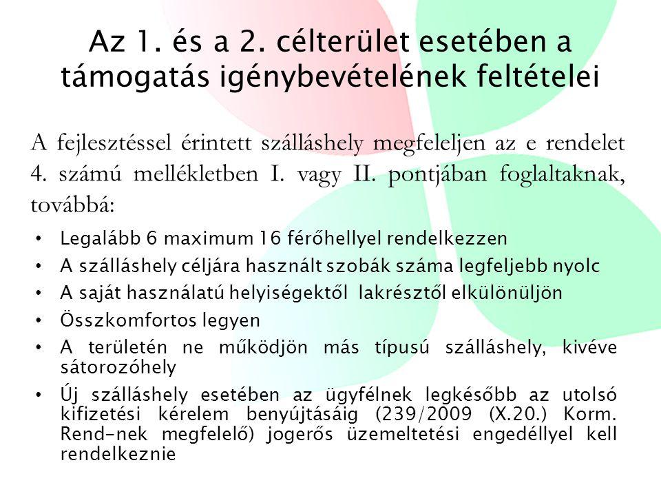 3.célterület •A 173/2003 (X.28) Korm. Rend. 3.§ (2) bekezdése c.) 2.