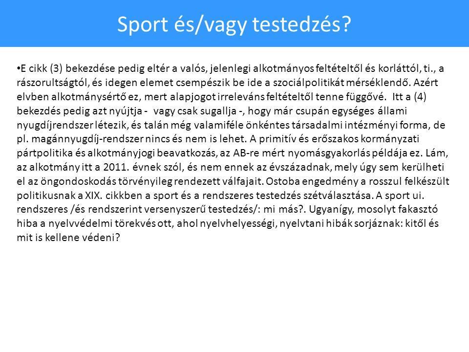 Sport és/vagy testedzés.