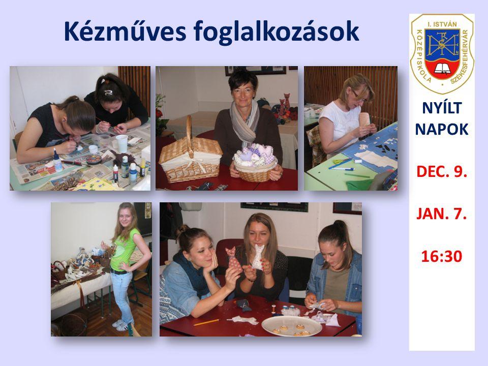 Kézműves foglalkozások NYÍLT NAPOK DEC. 9. JAN. 7. 16:30