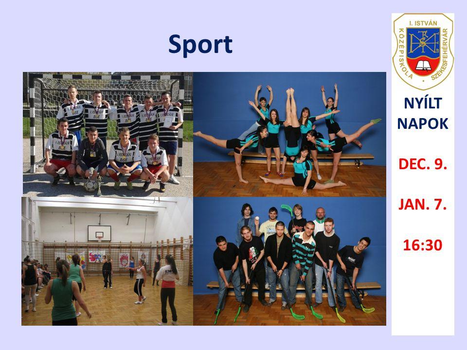 Sport NYÍLT NAPOK DEC. 9. JAN. 7. 16:30
