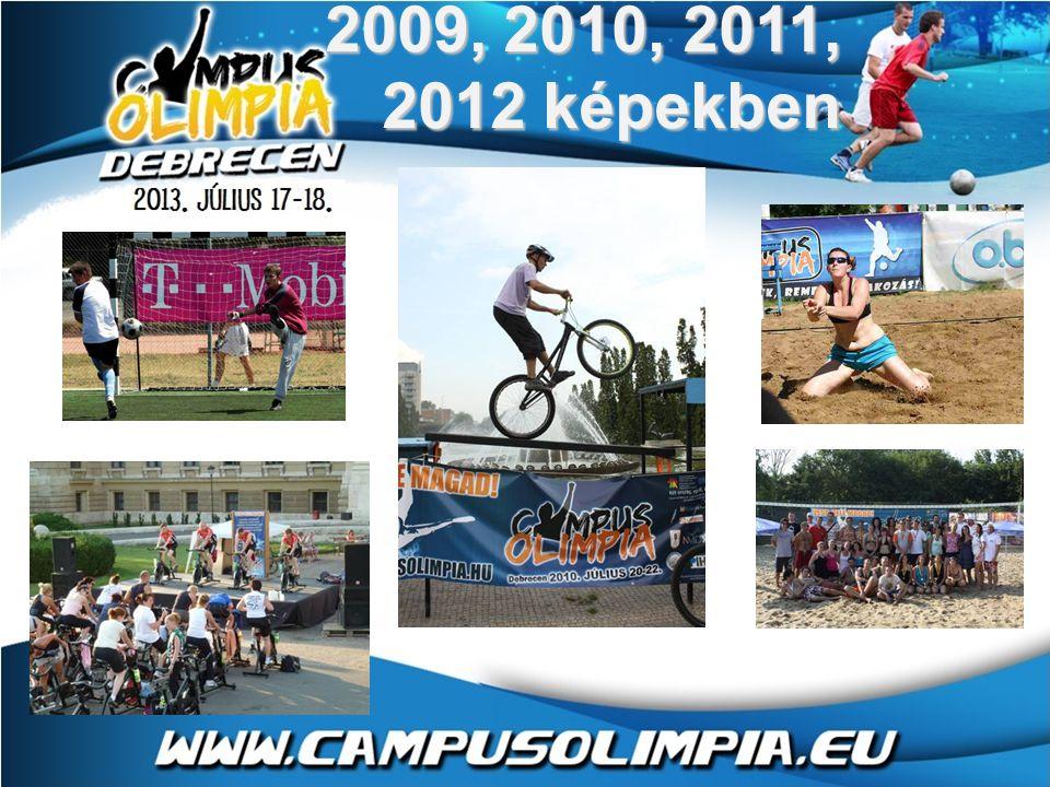 2009, 2010, 2011, 2012 képekben
