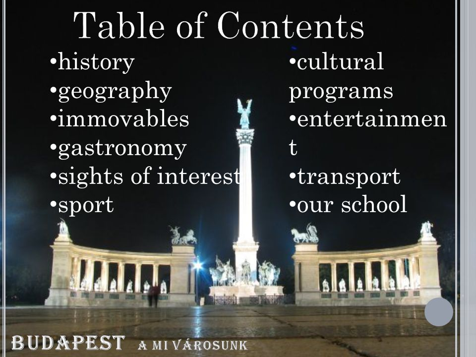 A mai Budapest 1873 november 17 -én jött létre Duna - keleti partján fekvő Pest - nyugati partján elterülő Buda,Óbuda egyesítésével
