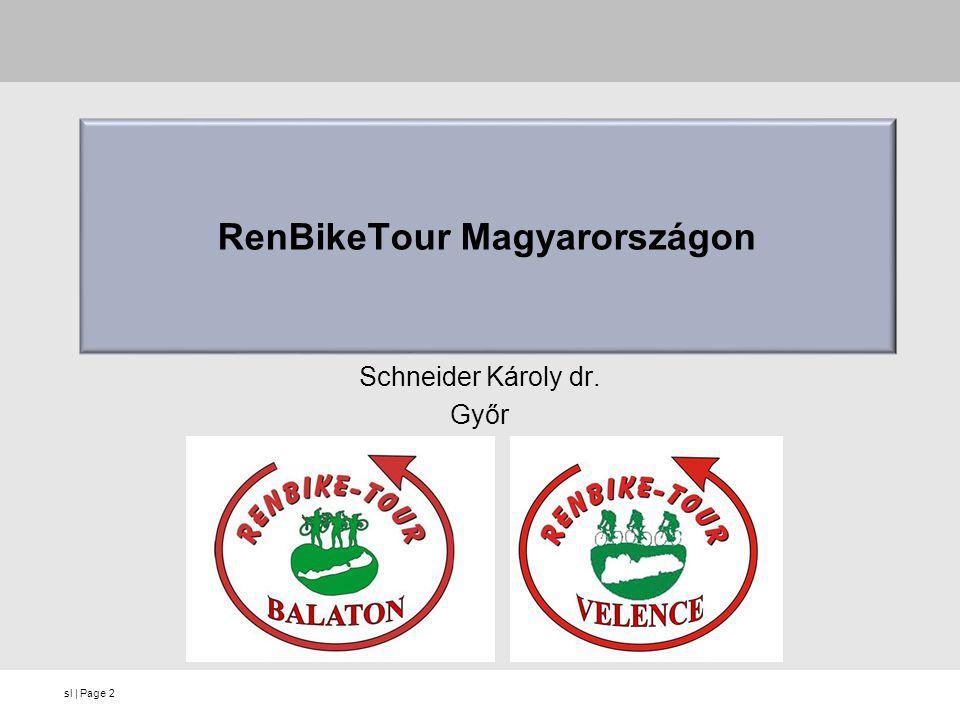 sl   Page RenBikeTour Magyarországon Schneider Károly dr. Győr 2