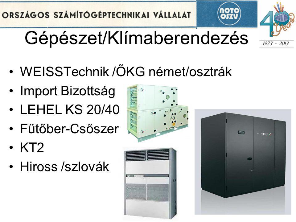 Gépészet/Klímaberendezés •WEISSTechnik /ŐKG német/osztrák •Import Bizottság •LEHEL KS 20/40 •Fűtőber-Csőszer •KT2 •Hiross /szlovák 21