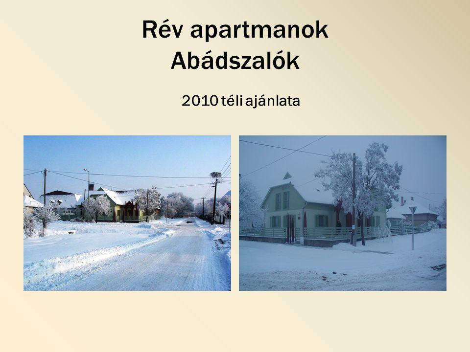 Rév apartmanok Abádszalók 2010 téli ajánlata