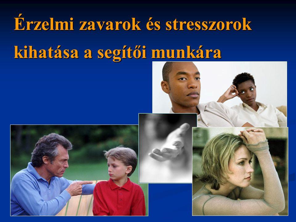 Érzelmi zavarok és stresszorok kihatása a segítői munkára