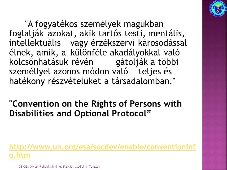 A Fogyatékossággal Élő Személyek Jogainak Bizottsága Második ülés Genf, 2009.
