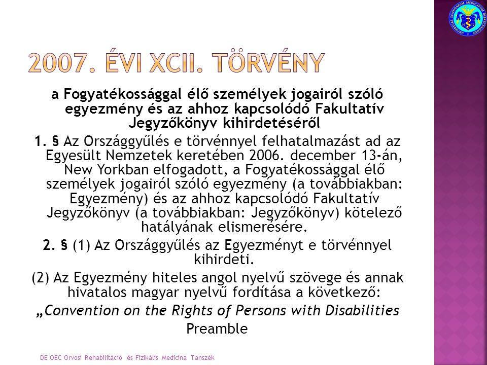 10.cikk: Az élethez való jog 11. cikk: Vészhelyzetek és humanitárius szükségállapotok 12.