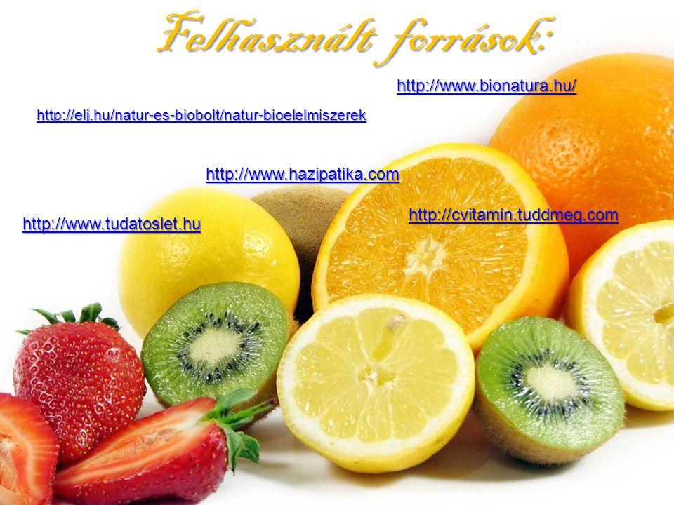 Felhasznált források: http://elj.hu/natur-es-biobolt/natur-bioelelmiszerek http://www.bionatura.hu/ hhhh tttt tttt pppp :::: //// //// cccc vvvv iiii