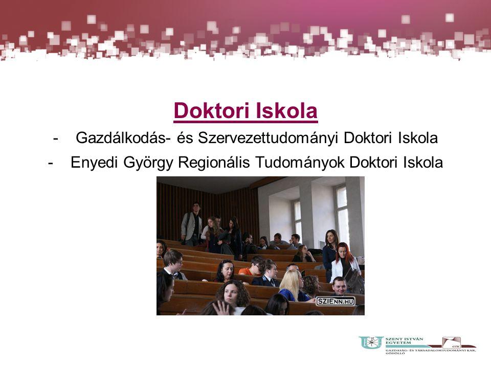 Doktori Iskola - Gazdálkodás- és Szervezettudományi Doktori Iskola - Enyedi György Regionális Tudományok Doktori Iskola