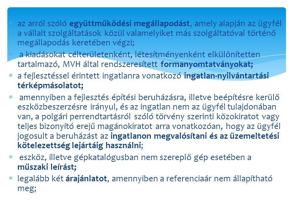  az arról szóló együttműködési megállapodást, amely alapján az ügyfél a vállalt szolgáltatások közül valamelyiket más szolgáltatóval történő megállap